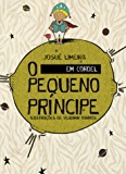 O Pequeno Príncipe em Cordel