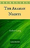 The Arabian Nights: The Original Classics - Illustrated