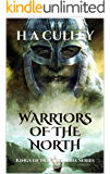 WARRIORS OF THE NORTH: Kings of Northumbria Series