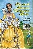 Elisabeth Samson, Forbidden Bride (English Edition)