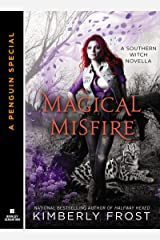 Magical Misfire (Novella) (A Southern Witch) Kindle Edition