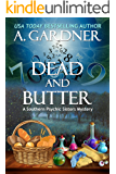 Dead and Butter (Southern Psychic Sisters Mysteries Book 1) (English Edition)