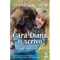Cara Diana, ti scrivo. Lettere a un'amica degli animali... ma non solo