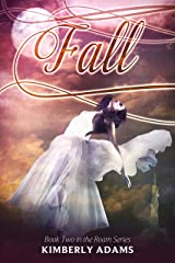 Fall (Roam Series, Book Two) Kindle Edition