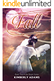 Fall (Roam Series, Book Two)