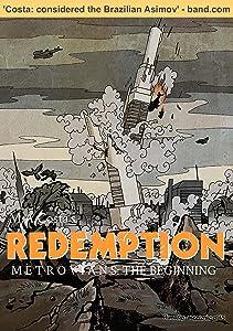 Redemption - Metrovians: The Beginning