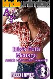 Iris's Futa Menage (Amish Wife's Futa Passion 3)