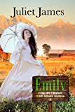 Emily – Come By Chance Mail Order Brides: Sweet Montana Western Bride Romance (Come-By-Chance Mail Order Brides Book 2)