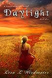 Daylight: A Timeless Paranormal Romance (Timeless #3) (A Timeless Series Novel)