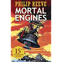Predator Cities: Mortal Engines. Anniversary Edition (Mortal Engines Quartet, Band 1)