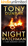 Night Watchman (The Tubby Dubonnet Series Book 8) (English Edition)