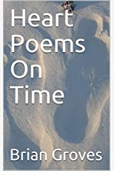 Heart Poems On Time Kindle Edition