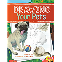 Drawing Your Pets (Drawing Amazing Animals)