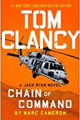 Tom Clancy Chain of Command (A Jack Ryan Novel Book 21) Kindle Edition