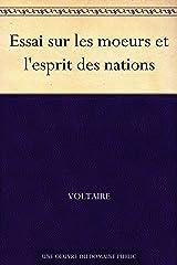 Essai sur les moeurs et l'esprit des nations (French Edition) eBook Kindle