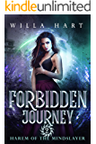 Forbidden Journey: A Paranormal Romance (Harem of the Mindslayer Book 2): Harem of The Mindslayer