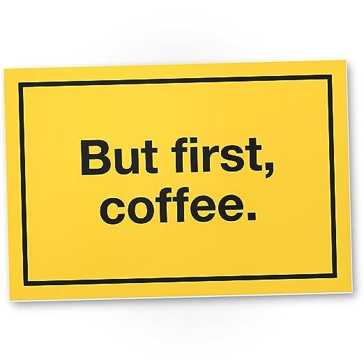 DankeDir!. BUT First, Coffee Placa para Puerta, Oficina ...