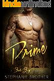 Prime: A Bad Boy Romance