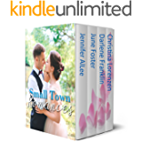 Small Town Romances: Four contemporary romances of love in Americana
