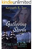Gathering Storm (The Last Days Book 1)