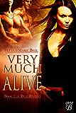 Very Much Alive (True Destiny Book 1)