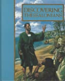 Discovering Thessalonians (The Guideposts home Bible study program)