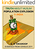 Truth About Muslim Population Explosion in India: Evidence From Census 2011