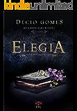 Elegia (As crônicas Ridell Livro 3)