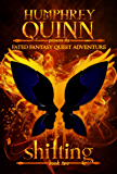 Shifting (Completed Series) (A Fated Fantasy Quest Adventure Book 2)