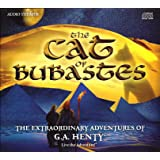 The Cat of Bubastes - The Extraordinary Adventures of G.A. Henty
