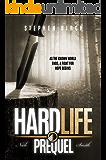 Hard Life: Nick Smith book 6 Prequel (Nick Smith Series)
