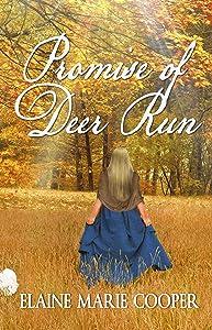 Promise of Deer Run (Deer Run Saga Book 2)