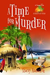 A Time for Murder (Hang Ten Australian Cozy Mystery Book 4) Kindle Edition