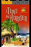 A Time for Murder (Hang Ten Australian Cozy Mystery Book 4)