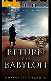 Return to Babylon (The Orfeo Saga Book 5)