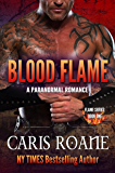 Blood Flame: A Paranormal Romance (The Flame Series Book 1)