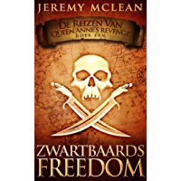 Zwartbaards Freedom (Reizen van Queen Anne's Revenge Boek 1) (De Reizen van Queen Anne's Revenge)