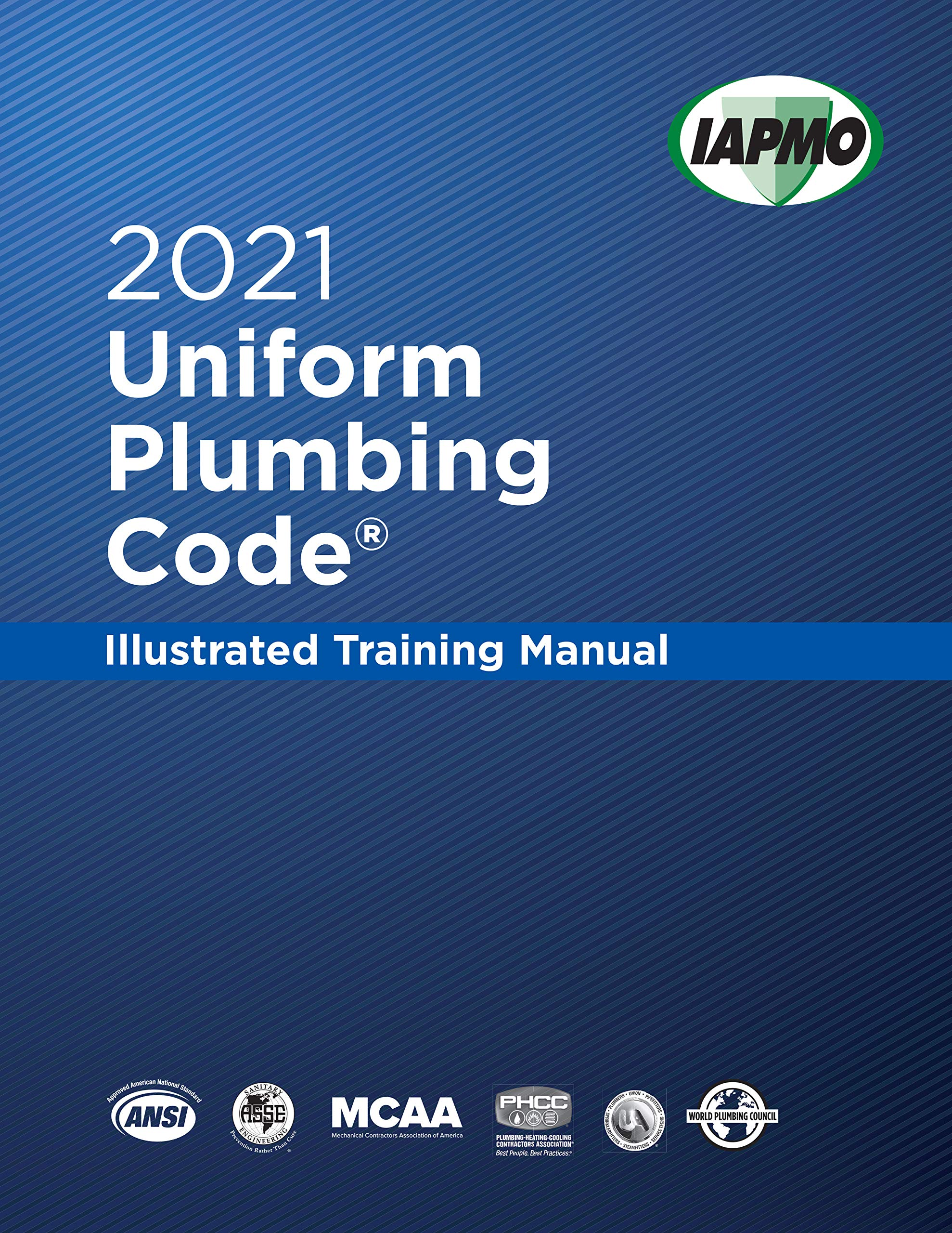 2021 Uniform Plumbing Code Illustrated Training Manual With Tabs The International Association Of Plumbing And Mechanical Officials 9781944366544 Amazon Com Books