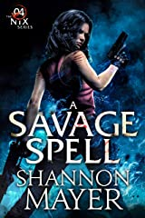 A Savage Spell (The Nix Series Book 4) Kindle Edition