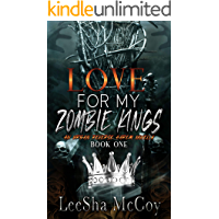 Love For My Zombie Kings: A Reverse Harem Zombie Romance (Zombies Rule The World Book 1) book cover