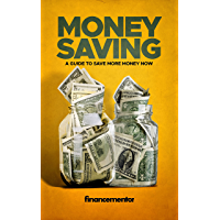 Money saving: A guide to save more money now