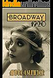 Broadway 1920: Romanzo storico