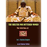 The Shelter for Buttered Women (The 56th Man Book 5)