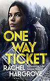 One Way Ticket (A Gripping Serial Killer Thriller) (Detective Julia Sawyer Book 1)