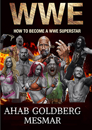 WWE : How to Become a WWE Superstar