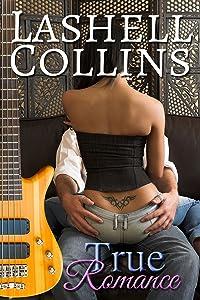True Romance (True Romance Rocker Series Book 1)