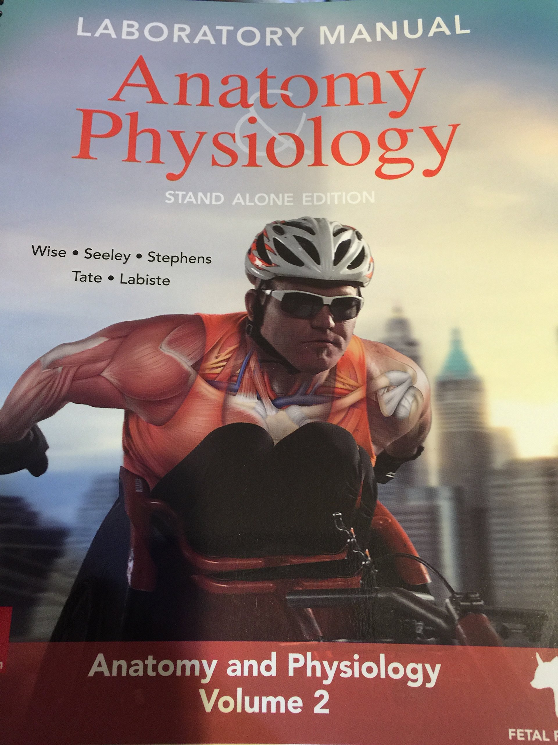 laboratory manual Anatomy and Physiology Stand Alone Edition: Jose Alberte:  Amazon.com: Books