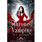 Throne of Vampires (Kingdom of Blood and Ash Book 3)