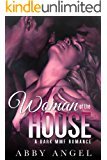 Woman of the House: A Dark MMF Romance