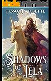 Shadows of Lela (Lela Trilogy Book 1)